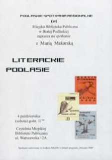 Plakat : Podlaskie Spotkania Regionalne. Nr 2. Literackie Podlasie : Spotkanie z Marią Makarską, 04.10.2008 r.