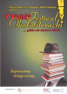 """Ulotka z programem : V Bialski Festiwal Okołoliteracki """"…gdzie nie dociera blask"""" poświęcony twórczosci Pawła Huelle, 3-7.10.2013 r."""
