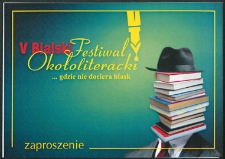 """Zaproszenie : V Bialski Festiwal Okołoliteracki """"…gdzie nie dociera blask"""" poświęcony twórczosci Pawła Huelle, 3-7.10.2013 r."""