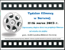 Ulotka : Tydzień filmowy w Barwnej 11-16 marca 2013