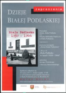 Plakat : [Inc.:] Prezydent Miasta Biała Podlaska oraz Miejska Biblioteka Publiczna w Białej Podlaskiej zapraszają na