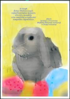 Plakat : [Inc.:] Z okazji Świąt Wielkanocnych najserdeczniejsze życzenia [...] składa Dyrekcja i Pracownicy Miejskiej Biblioteki Publicznej w Białej Podlaskiej