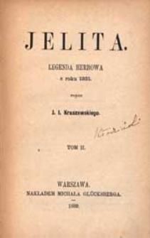 Jelita : legenda herbowa z r. 1331. T. 2