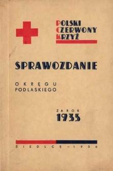 Sprawozdanie Okręgu Podlaskiego Czerwonego Krzyża za rok 1935