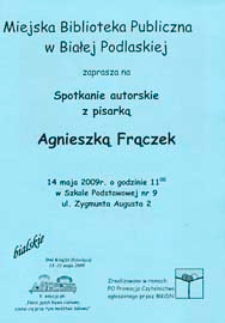 Druki ulotne : Spotkanie z pisarką Agnieszką Frączek w Oddziale dla Dzieci MBP, 14.05.2009 r.