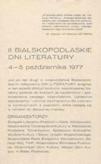Druk ulotny : [Inc.:] II Bialskopodlaskie Dni Literatury 4-5 października 1977