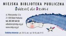 Wizytówka : [Inc:] Miejska Biblioteka Publiczna. Oddział dla Dzieci