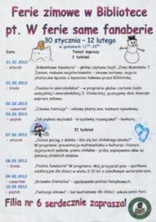"""Program : Ferie zimowe w bibliotece pt. """"W ferie same faneberie"""" 30 stycznia - 12 lutego 2012 r."""