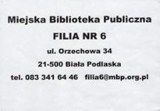 Ulotka : [Inc.:] Miejska Biblioteka Publiczna. Filia nr 6