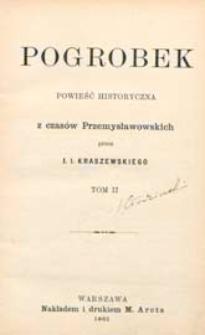 Pogrobek : powieść historyczna z czasów przemysławowskich. T. 2