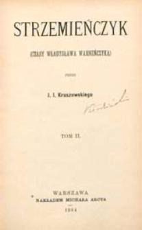 Strzemieńczyk : (czasy Władysława Warneńczyka). T. 2