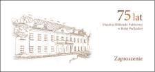 Zaproszenie : 75 lat Miejskiej Biblioteki Publicznej w Białej Podlaskiej, 6.12.2013 r.