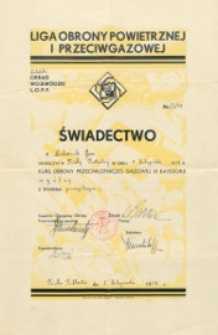 Świadectwo ukończenia przez Jana Makaruka 5 listopada 1938 r. kursu obrony przeciwlotniczo-gazowej III kategorii w stopniu ogólnym