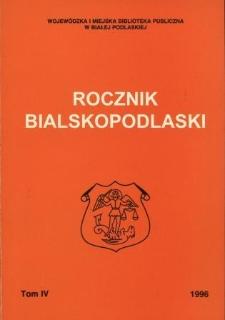 Rocznik Bialskopodlaski. T. 4 (1996)