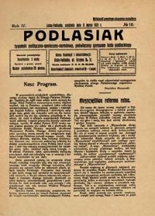 Podlasiak : tygodnik polityczno-społeczno-narodowy, poświęcony sprawom ludu podlaskiego R. 4 (1925) nr 10