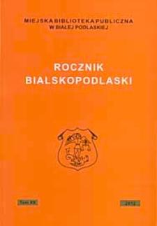 Rocznik Bialskopodlaski T. 20 (2012)