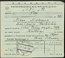 [Potwierdzenie dla wpłacającego]. [Inc.:] Nikon Matejczuk wieś i gmina Kostomłoty wpłacił tytułem I raty daniny majątku [...]