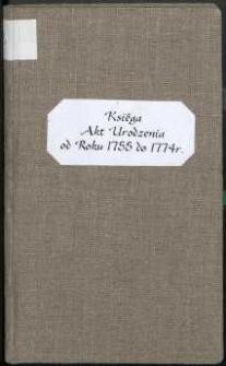 [Księga chrztów parafii św. Anny w Białej Podlaskiej od 1755 do 1773 r.] = Liber Baptizatorum Pro Ecclesia Praepositurali Białensi [....]