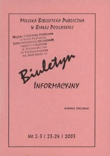 Biuletyn Informacyjny : Miejska Biblioteka Publiczna R. 7 (2003) nr 2-3