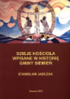 Dzieje Kościoła wpisane w historię gminy Siemień