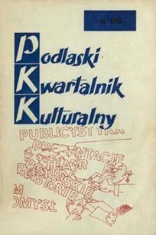 Podlaski Kwartalnik Kulturalny R. 3 (1989) nr 4